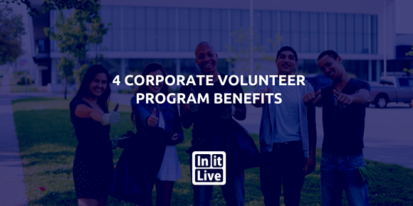 4 Corporate Volunteer Program Benefits