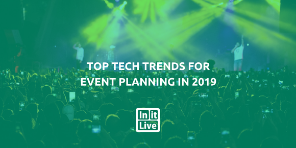 Top Tech Trends for Event Planning in 2019