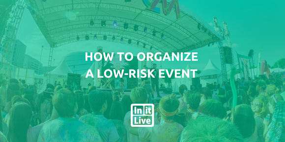 How to Organize a Low-Risk Event
