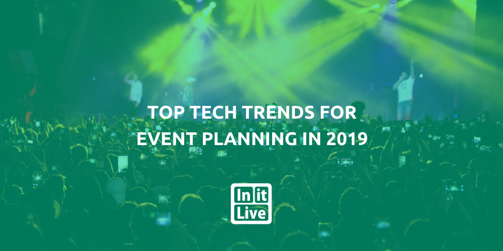 Top-tech-trends-for-event-planning-2019