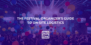 The-Festival-Organizer's-Guide-to-On-Site-Logistics