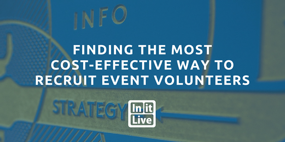 Finding the Most Cost-Effective Way to Recruit Event Volunteers