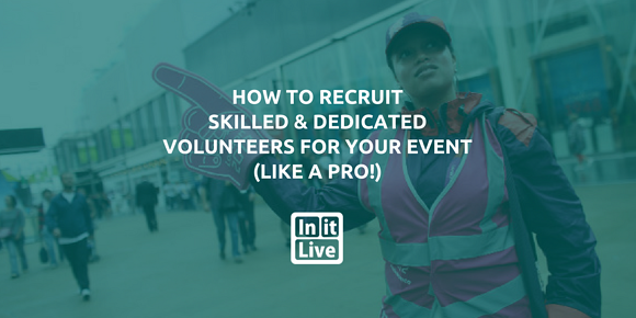 How to Recruit Skilled & Dedicated Volunteers for Your Event (Like a Pro!)