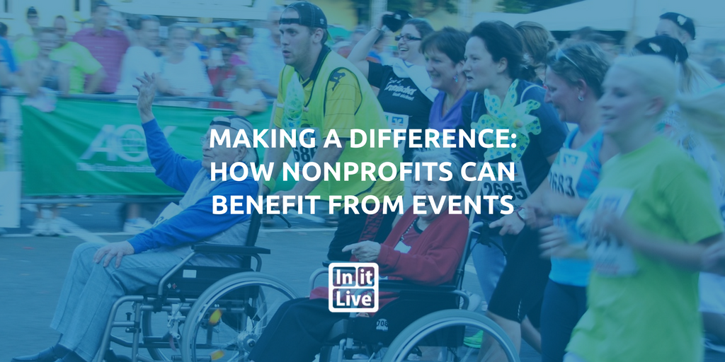 Making a Difference: How Nonprofits Can Benefit from Events