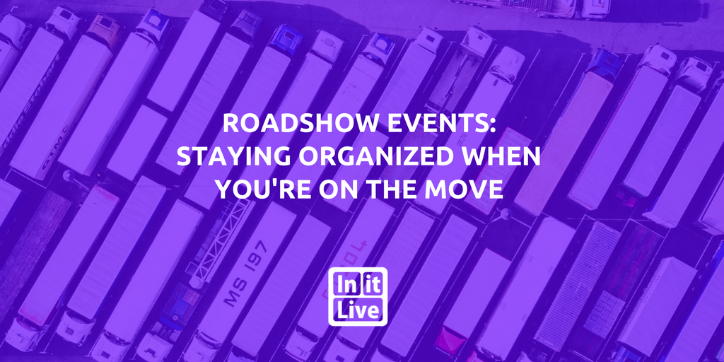 Roadshow Events: Staying Organized When You're on the Move