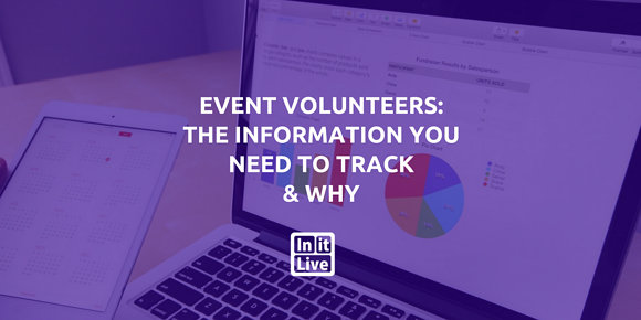 Event Volunteers: The Information You Need to Track & Why