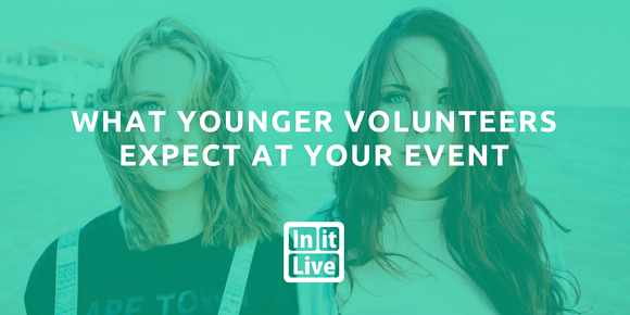 What Younger Volunteers Expect at your Event