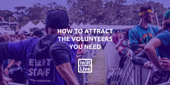 How to Attract The Volunteers You Need