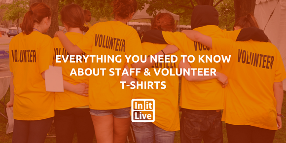 Everything You Need to Know About Staff and Volunteer T-Shirts