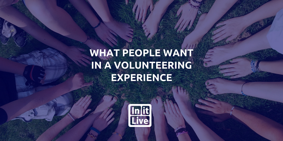 What People Want in a Volunteering Experience