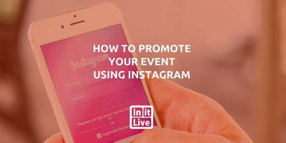 How to Promote Your Event Using Instagram