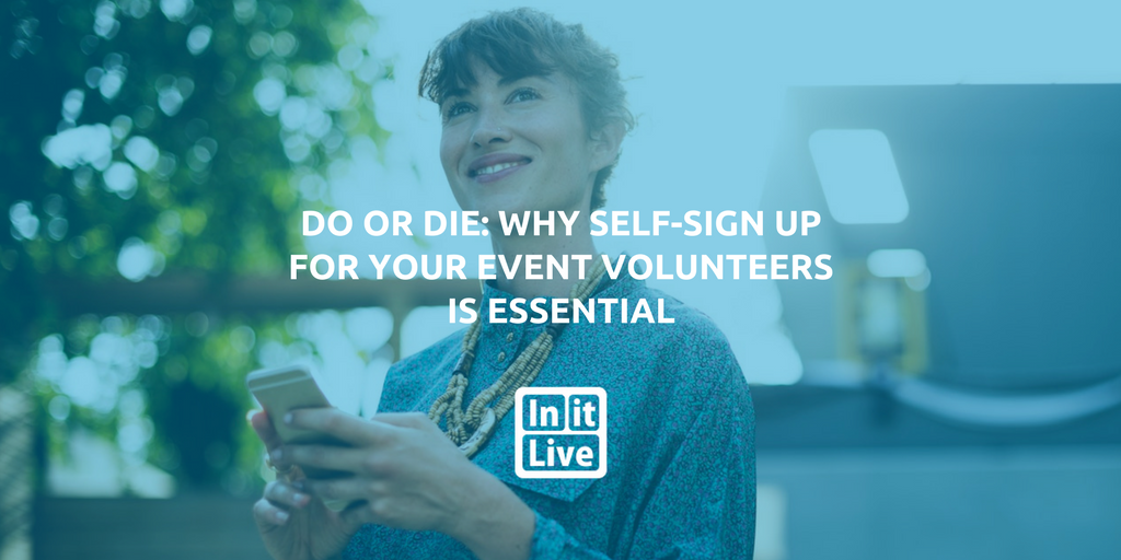 Do or Die: Why Self-Sign up for Your Event Volunteers Is Essential
