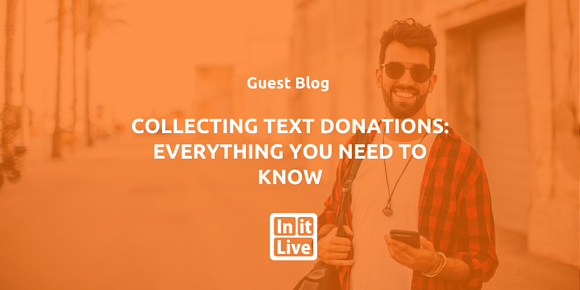 Collecting Text Donations: Everything You Need To Know