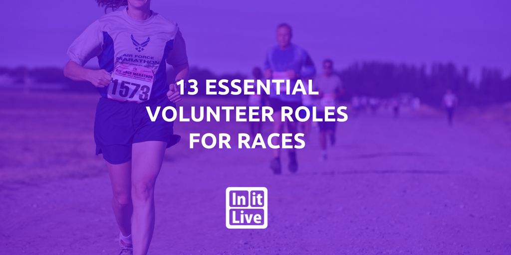 13 Essential Volunteer Roles for Endurance  Races