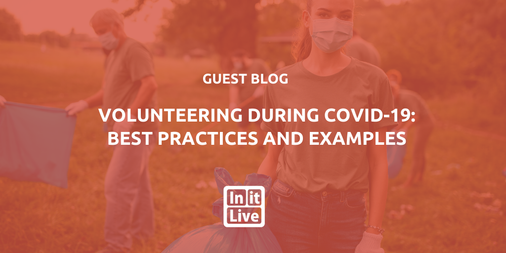 Volunteering During COVID-19: Best Practices and Examples