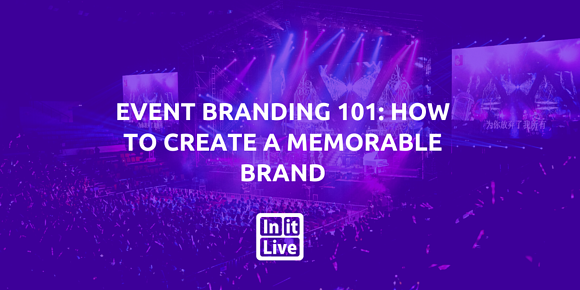 Event Branding 101: How to Create a Memorable Brand