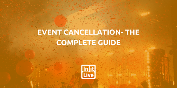 Event Cancellation- The Complete Guide