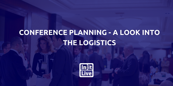 Conference Planning - A Look Into The Logistics