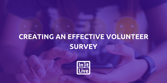 Creating An Effective Volunteer Survey