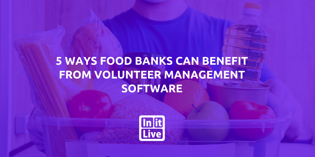 Copy of Blog Images Vol. 12 (15)-5 Ways Food Banks Can Benefit From Volunteer Management Software