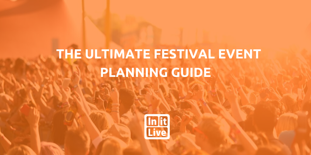 The -Ultimate- Festival- Event -Planning- Guide