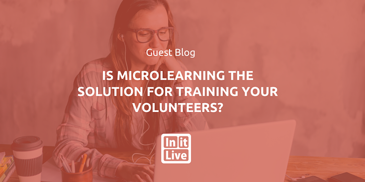 Is Microlearning the Solution for Training Your Volunteers?