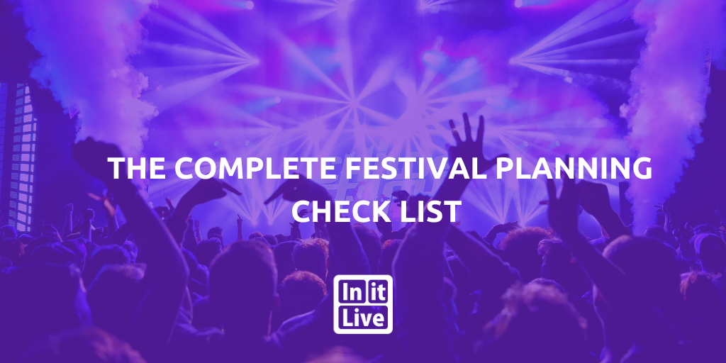 The Complete Festival Planning Check List