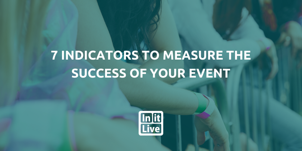 7 Indicators to Measure the Success of Your Event