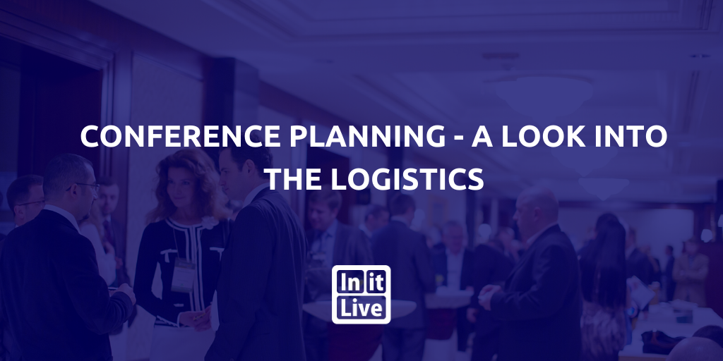 Conference-Planning - A -look- Into- The -Logistics