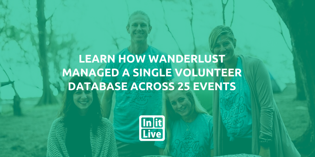 Learn How WanderLust Managed a Single Volunteer Database Across 25 Events