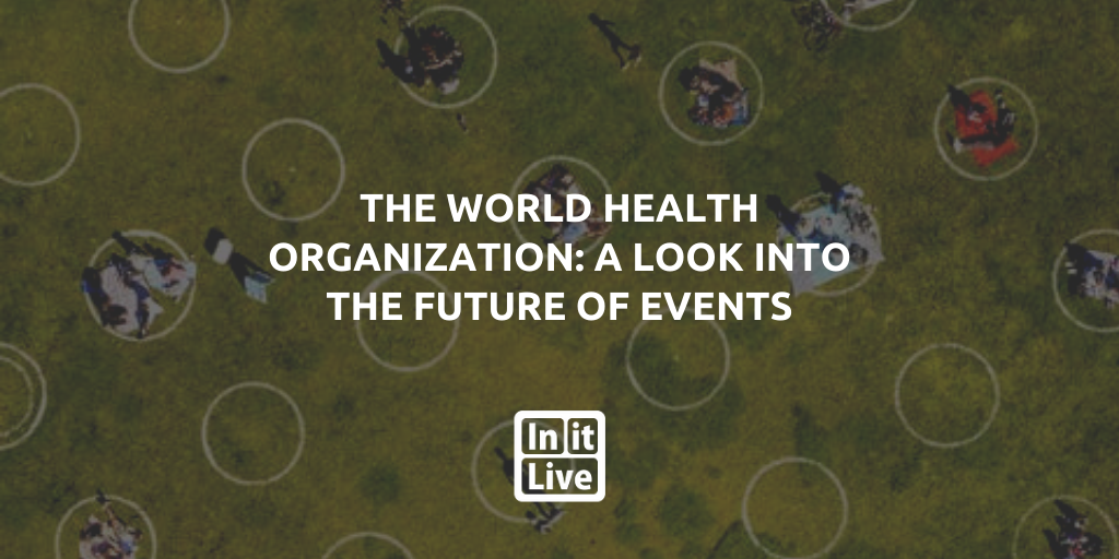 The World Health Organization: A Look Into the Future of Events
