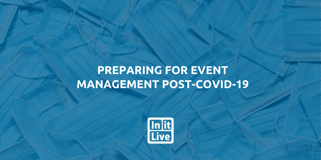 Preparing for Event Management Post-COVID-19