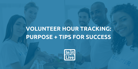 Volunteer Hour Tracking: Purpose + Tips for Success