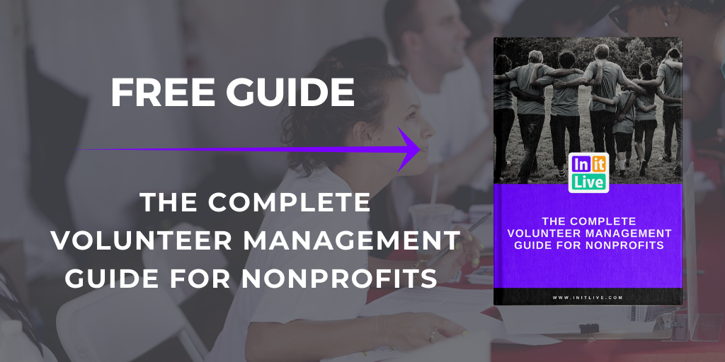 The Complete Volunteer Management Guide For Nonprofits