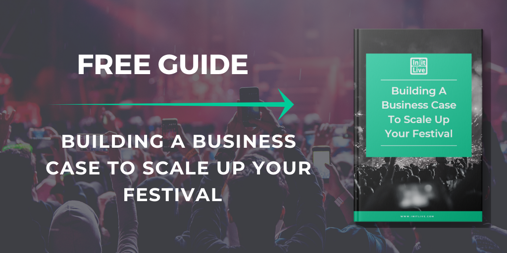 https://www.initlive.com/building-a-business-case-to-scale-up-your-festival