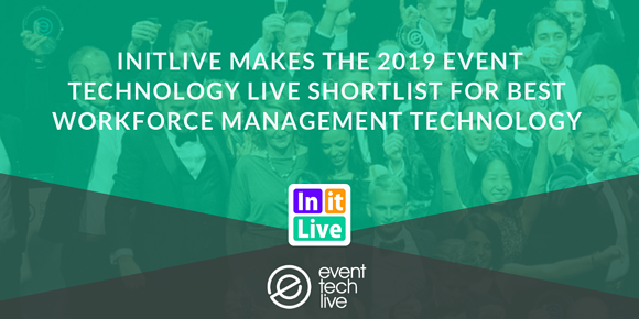 InitLive Makes the 2019 Event Technology Live Shortlist for Best Workforce Management Technology