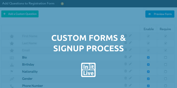 Feature Release: Create Your Own Custom Registration Form & Signup Page