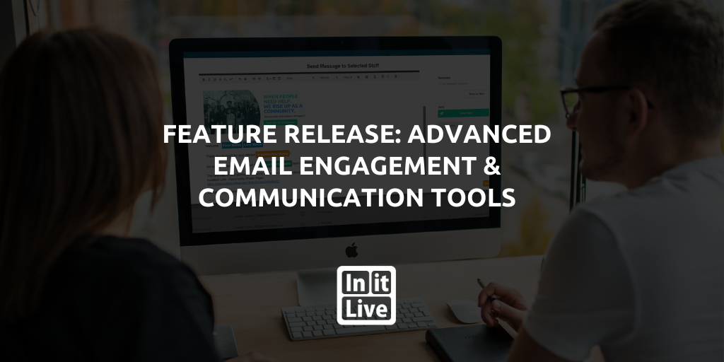 Feature Release: Advanced Email Engagement & Communication Tools