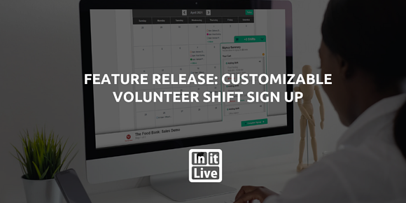 Feature Release: Customizable Volunteer Shift Sign Up