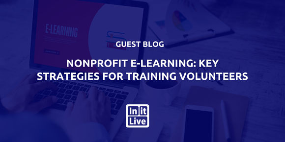 Nonprofit E-Learning: Key Strategies for Training Volunteers