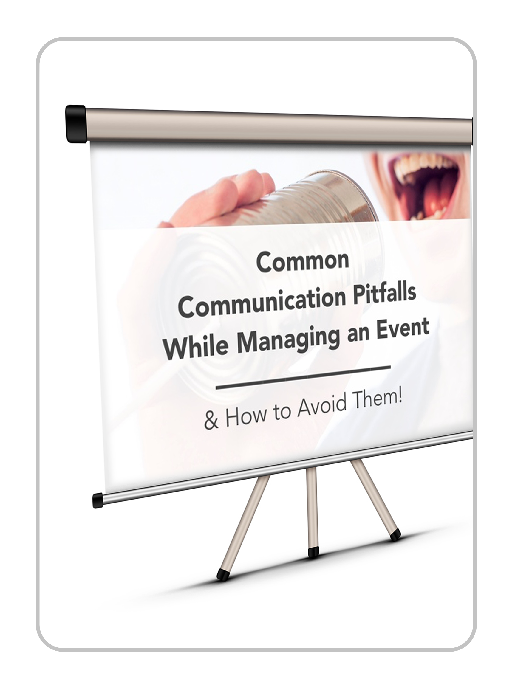 Communication Pitfalls While Managing an Event
