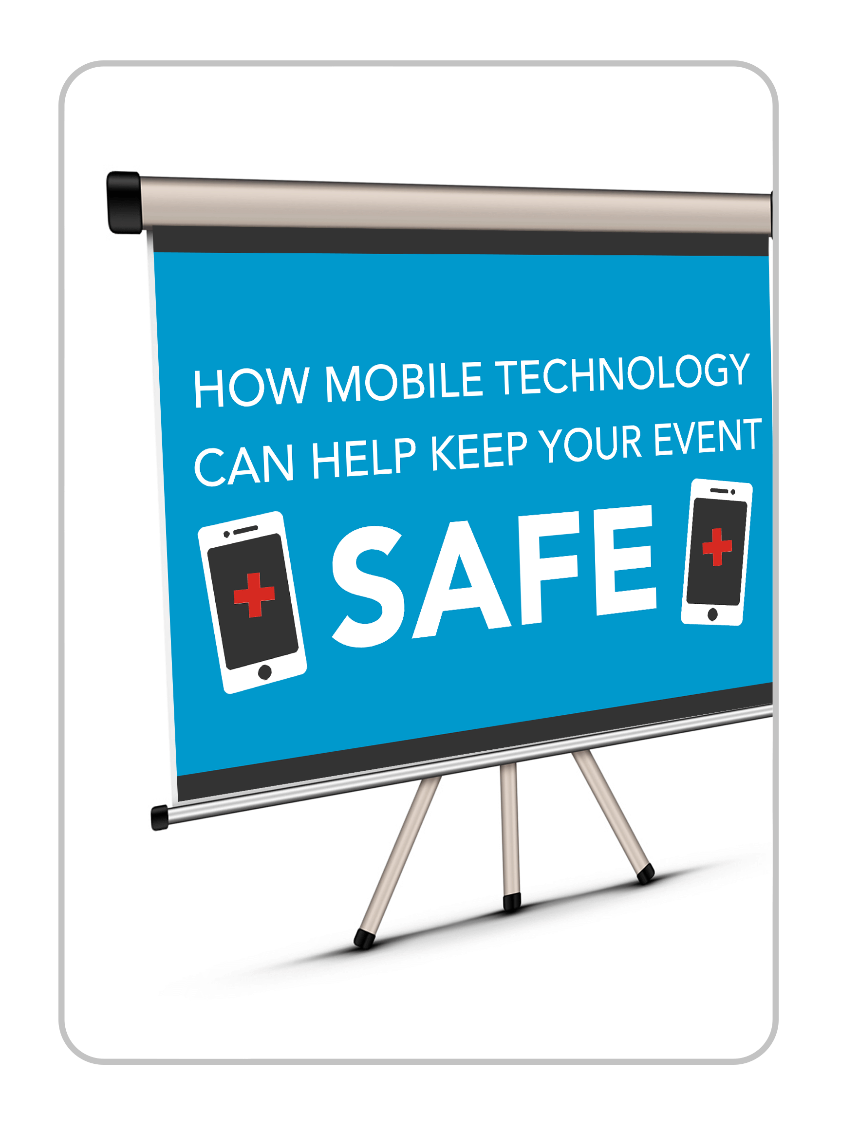 How Mobile Technology Can Help Keep Your Event Safe Slideshow