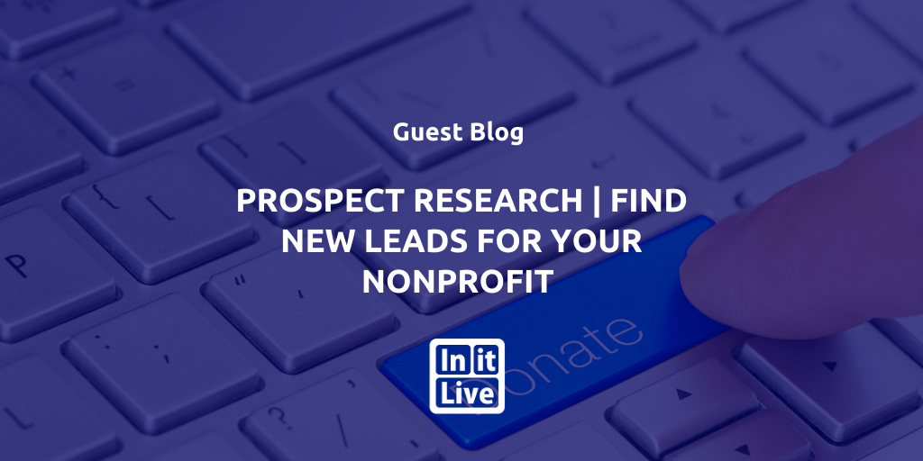 Prospect Research | Find New Leads For Your Nonprofit