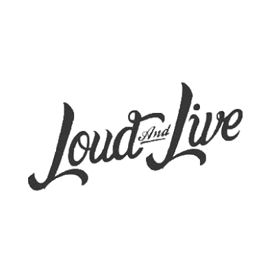 Loud and Live